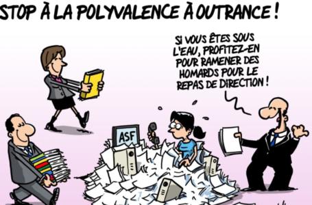 STOP A LA POLYVALENCE A OUTRANCE